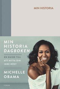 bokomslag Min historia : dagboken - en guide till att hitta din inre röst