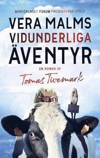 bokomslag Vera Malms vidunderliga äventyr