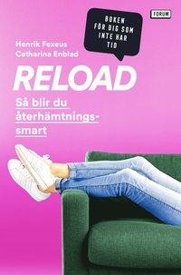 bokomslag Reload : så blir du återhämtningssmart