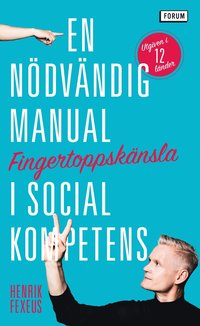 bokomslag Fingertoppskänsla : en nödvändig manual i social kompetens