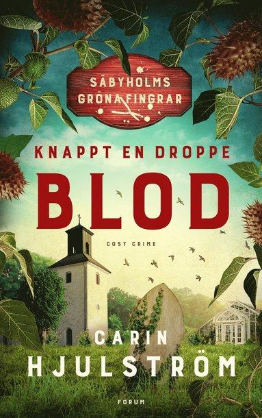 bokomslag Knappt en droppe blod