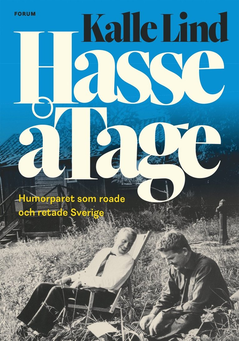 HasseåTage : Humorparet som roade och retade Sverige 1