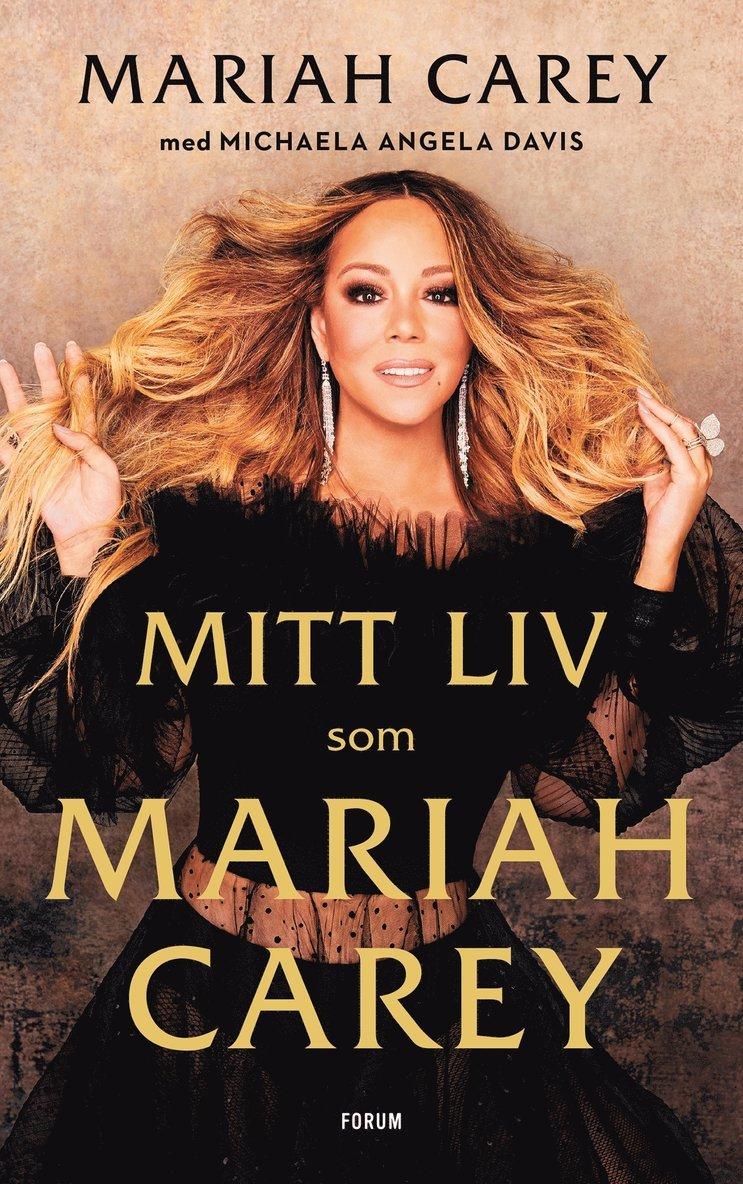 Mitt liv som Mariah Carey 1