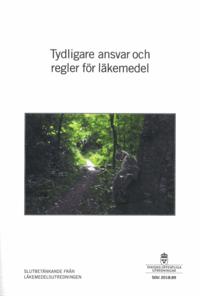 bokomslag Tydligare ansvar och regler för läkemedel. SOU 2018:89 : Slutbetänkande från Läkemedelsutredningen (S 2016:07)