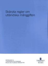 bokomslag Skärpta regler om utländska månggiften. SOU 2020:2 : Betänkande från Utredningen om strängare regler om utländska månggiften. (Ju 2018:04)
