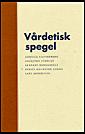 bokomslag Vårdetisk spegel