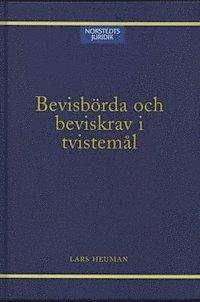 bokomslag Bevisbörda och beviskrav i tvistemål