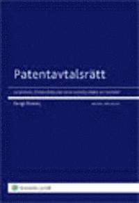 bokomslag Patentavtalsrätt : licenser, överlåtelser och samägande av patent