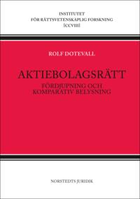 bokomslag Aktiebolagsrätt : fördjupning och komparativ belysning