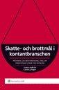 bokomslag Skatte- och brottmål i kontantbranschen : prövning och bevisprövning i mål om oredovisade löner och intäkter