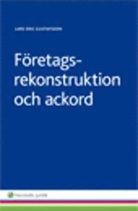 bokomslag Företagsrekonstruktion och ackord