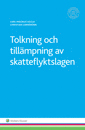 bokomslag Tolkning och tillämpning av skatteflyktslagen