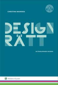 bokomslag Designrätt : de överlappande skydden