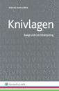 bokomslag Knivlagen : bakgrund och tillämpning