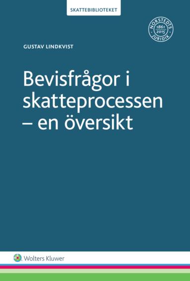 bokomslag Bevisfrågor i skatteprocessen : en översikt