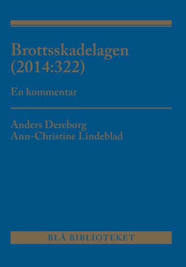 bokomslag Brottsskadelagen (2014:322) : en kommentar