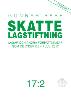 bokomslag Skattelagstiftning 17:2 : lagar och andra författningar som de lyder 1 juli 2017