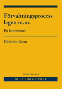 Förvaltningsprocesslagen m.m. : en kommentar