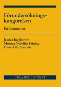 bokomslag Förundersökningskungörelsen : en kommentar