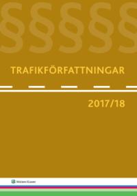 bokomslag Trafikförfattningar 2017/18