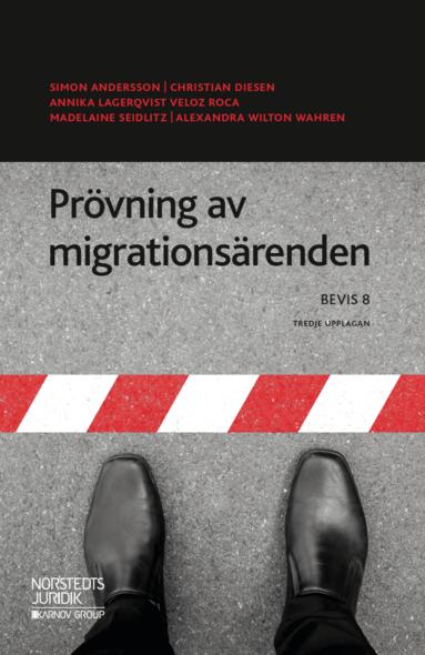 bokomslag Prövning av migrationsärenden  : BEVIS 8