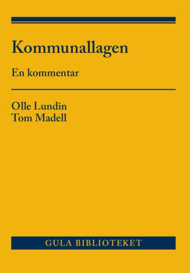 bokomslag Kommunallagen : en kommentar