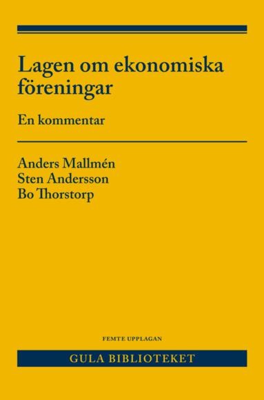 bokomslag Lagen om ekonomiska föreningar : en kommentar