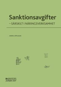 bokomslag Sanktionsavgifter : särskilt i näringsverksamhet