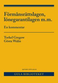 bokomslag Förmånsrättslagen, lönegarantilagen m.m. : en kommentar