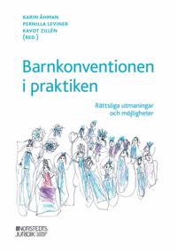 bokomslag Barnkonventionen i praktiken : rättsliga utmaningar och möjligheter