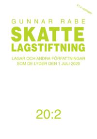 bokomslag Skattelagstiftning 20:2 : lagar och andra författningar som de lyder den 1 juli 2020