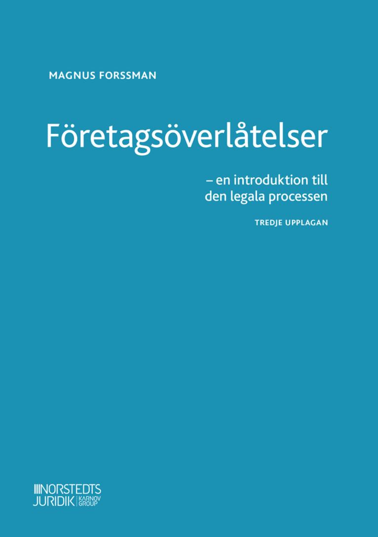 Företagsöverlåtelser : en introduktion till den legala processen 1
