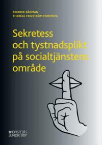 bokomslag Sekretess och tystnadsplikt på socialtjänstens område