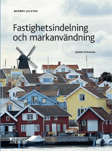 bokomslag Fastighetsindelning och markanvändning