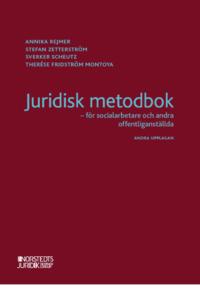 bokomslag Juridisk metodbok : för socialarbetare och andra offentliganställda :
