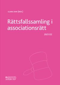 bokomslag Rättsfallssamling i associationsrätt : 2021/22