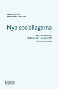 bokomslag Nya sociallagarna : Med kommentarer i lydelsen den 1 januari 2021