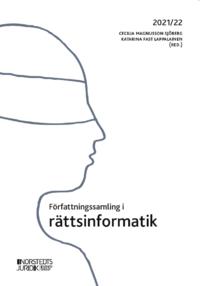 bokomslag Författningssamling i rättsinformatik : 2021/22