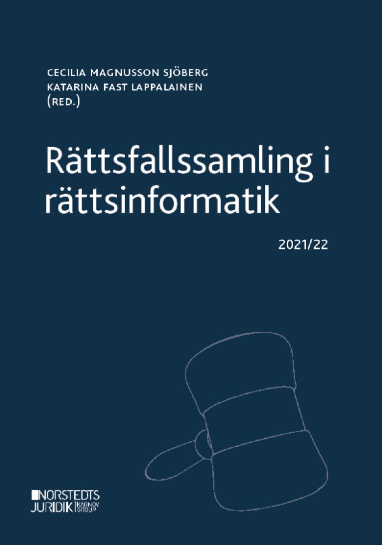 Rättsfallssamling i rättsinformatik : 2021/22 1
