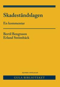 bokomslag Skadeståndslagen : En kommentar
