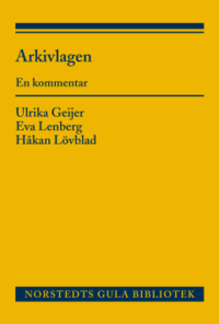 bokomslag Arkivlagen : en kommentar