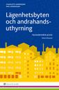 bokomslag Lägenhetsbyten och andrahandsuthyrning : Hyresnämndens praxis