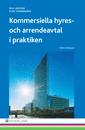 Kommersiella hyres- och arrendeavtal i praktiken