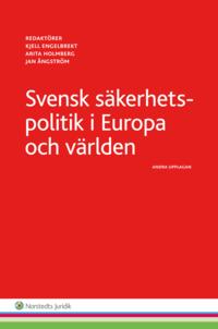 bokomslag Svensk säkerhetspolitik :  i Europa och världen