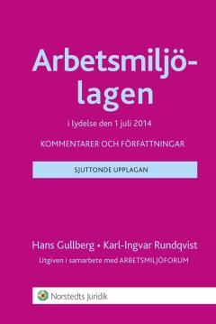 bokomslag Arbetsmiljölagen : kommentarer och författningar