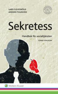 bokomslag Sekretess : handbok för socialtjänsten