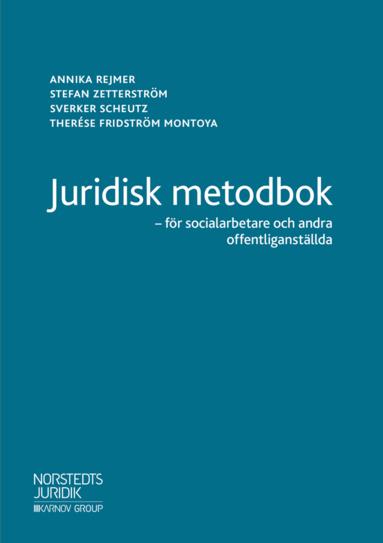 bokomslag Juridisk metodbok : för socialarbetare och andra offentliganställda