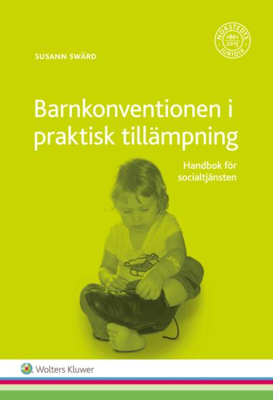 bokomslag Barnkonventionen i praktisk tillämpning : handbok för socialtjänsten