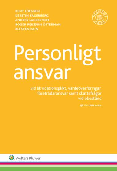 bokomslag Personligt ansvar : vid likvidationsplikt, värdeöverföringar, företrädaransvar samt skattefrågor vid obestånd