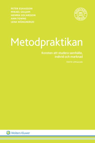 bokomslag Metodpraktikan : konsten att studera samhälle, individ och marknad